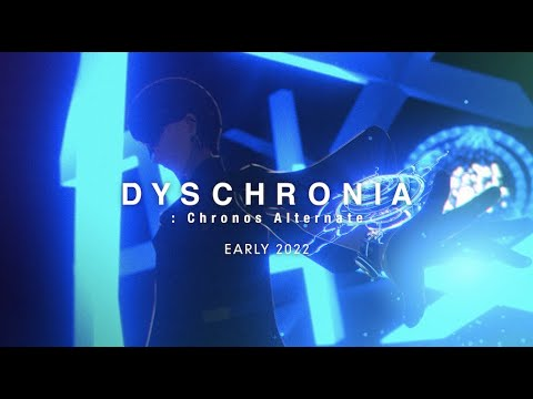 DYSCHRONIA: Chronos Alternate   Trailer