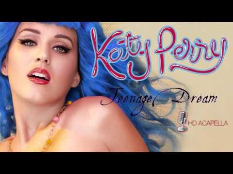 Katy Perry - Teenage Dream (Almost Studio Acapella) + Download (HD)