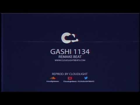 GASHI - 1134 instrumental (Reprod by @CLOUDLIGHTBEATZ)