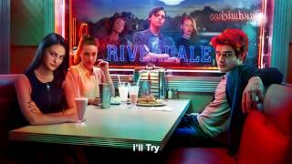 riverdale cast i ll try   riverdale 1x06 music hd