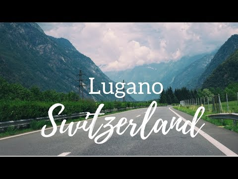 Lugano, Switzerland- Travel Vlog