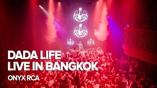 DADA LIFE Live In Bangkok at ONYX RCA