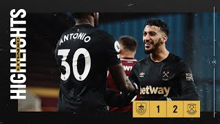 EXTENDED HIGHLIGHTS | BURNLEY 1-2 WEST HAM