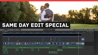 How to edit a Same Day Edit Wedding Film - Jordan & Curtis