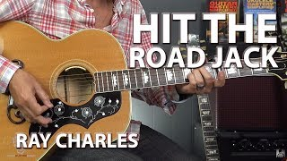 How to Play Hit The Road Jack by Ray Charles