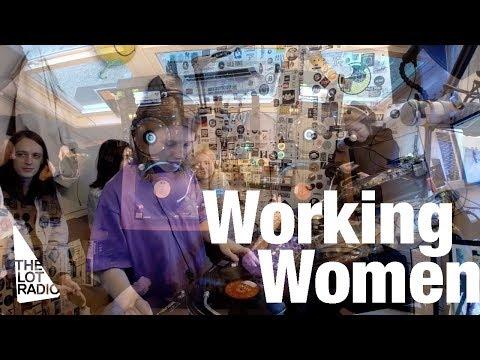 Working Women @ The Lot Radio (May 8, 2017)