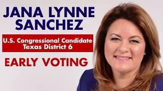 Jana Lynne Sanchez: Early Voting