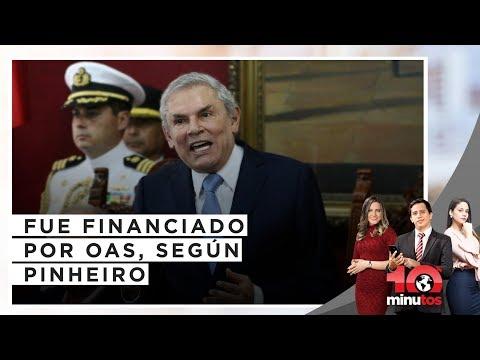 Castañeda Lossio fue financiada por OAS, según Pinheiro - 10 minutos Edición Noche