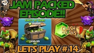 Jam Packed Episode! Clash of Clans Let's Play #14