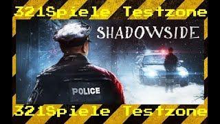ShadowSide - Angespielt Testzone - Gameplay Deutsch