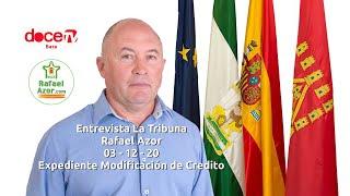 Rafael Azor en La Tribuna de 12 TV / 03 - 12 - 20 -  Expediente modificación de Credito