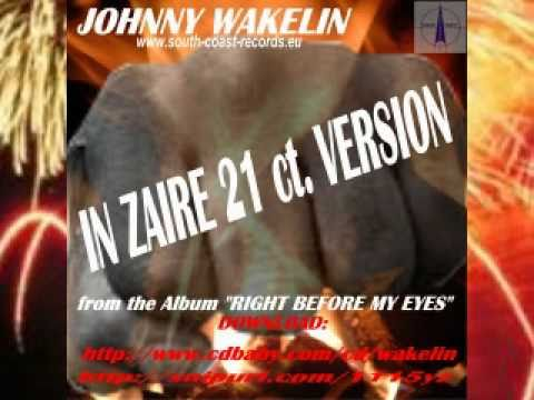 IN ZAIRE - JOHNNY WAKELIN