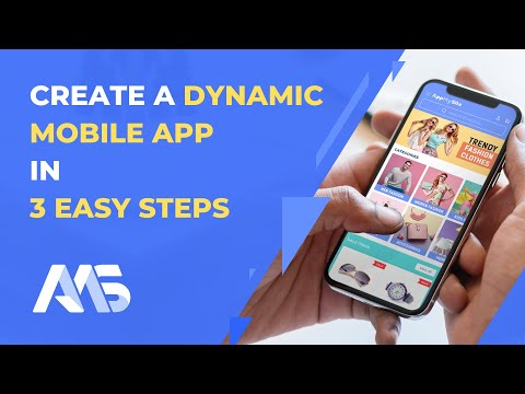 How to create a Dynamic App in three easy Steps | AppMySite Mobile App Builder