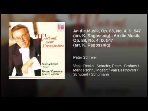 An die Musik, Op. 88, No. 4, D. 547 (arr. K. Ragossnig) : An die Musik, Op. 88, No. 4, D. 547...