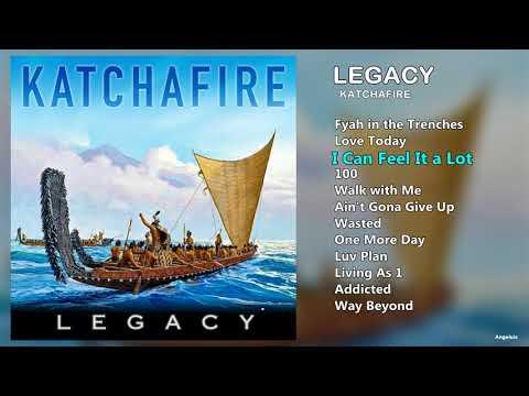 "KATCHAFIRE - ""LEGACY"" (FULL ALBUM)"