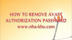 How to Remove avast! Authorization Password