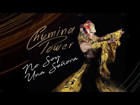 Chumina Power - No Soy Una Señora (Official Video)