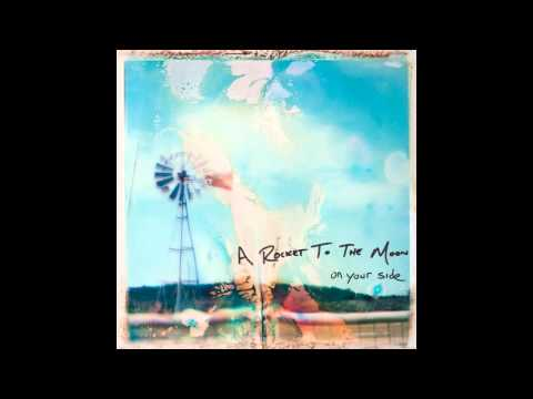 A Rocket To The Moon - On Your Side (2010) Deluxe Version FU