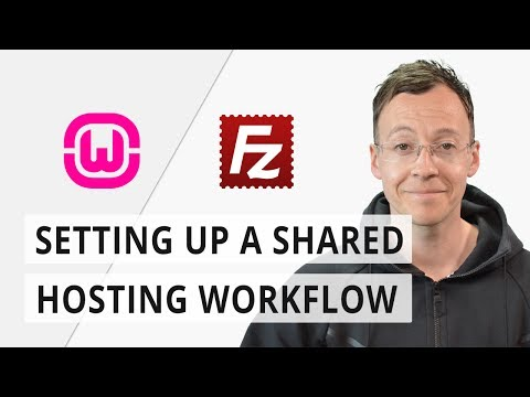 Setting up a shared hosting workflow