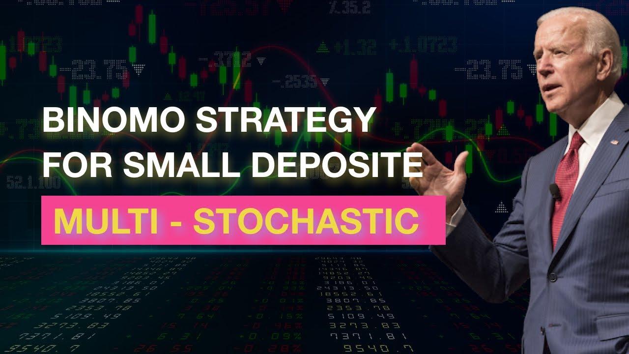 Binomo strategy for small deposit | Multi-Stochastic