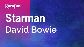 Starman - David Bowie | Karaoke Version | KaraFun