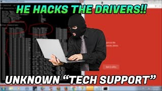 SCAMMER HACKS MY WINDOWS DRIVERS!