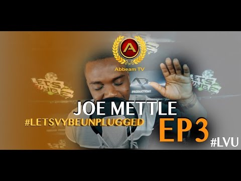 2016 Joe Mettle - Nhyira | Let's vybe Unplugged Episode 3