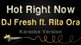 DJ Fresh ft. Rita Ora - Hot Right Now (Karaoke Version)