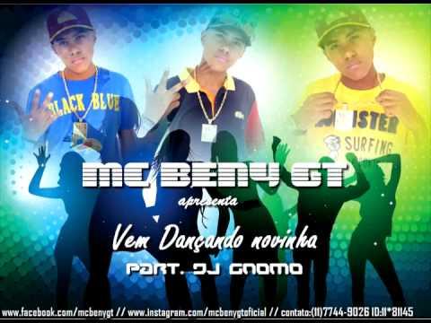 MC BENY GT - Vem dançando Novinha