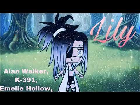 lily-   -alan-walker,-k-391,-emelie-hollow-   -glmv-   -part-1