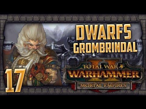 JOSEF BUGMAN'S BREWERY AND GOTREK! | WARHAMMER II - Mortal Empires (Dwarfs) #17