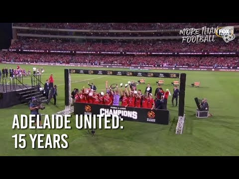 Adelaide United: 15 Years