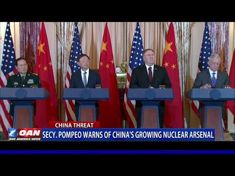 Secy. Pompeo warns of China's growing nuclear arsenal