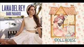 Lana Del Rey & Melanie Martinez - Dollhouse Paradise (GINGERGREEN Mashup)