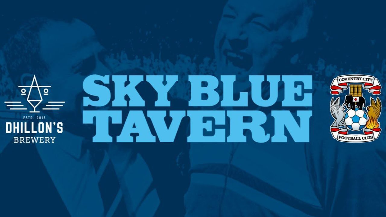 NEWS   Coventry City and Dhillon's Brewery announce opening of the Sky Blue Tavern!