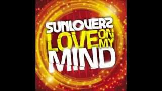 Sunloverz - Love On My Mind (Back To The Groove Mix)