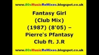 Fantasy Girl (Club Mix) - Pierre
