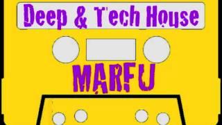 MARFU DEEP & TECH HOUSE DJ SET 26 JANUARY 2015