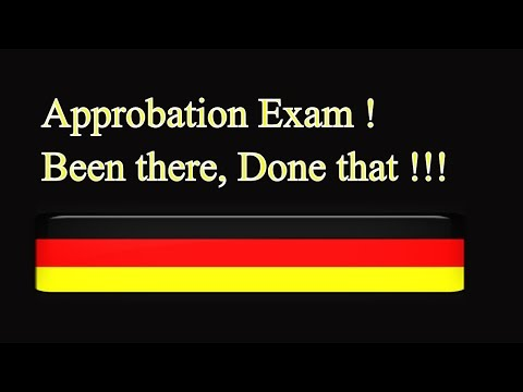 Approbation Exam !! Been There ,Done That !!