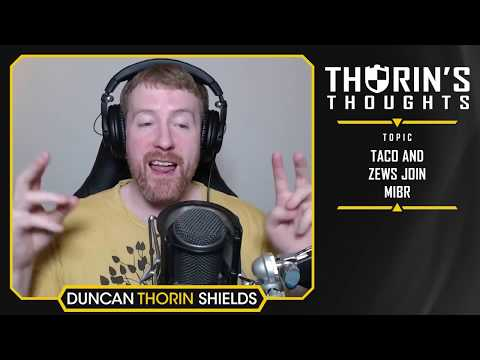 Thorin's Thoughts - TACO and zews Join MiBR (CS:GO)