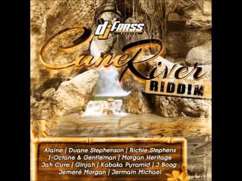 Cane River riddim  FEB 2014    (DJ FRASS RECORDS)  mix by Djeasy