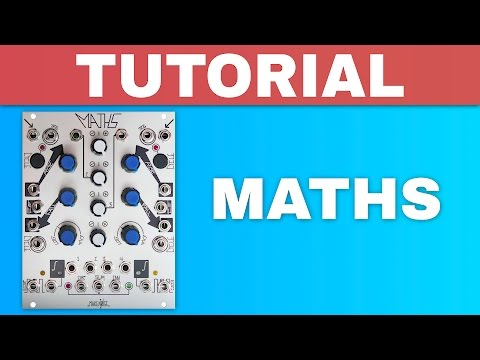 MAKE NOISE MATHS TUTORIAL ~ Eurorack analog computer module