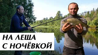 Рыбалка на Леща с ночёвкой Отдых на природе с палаткой Ловля леща ночью Река Emajõgi