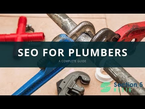 SEO for Plumbers: Easy Ways to Improve It in 2019!