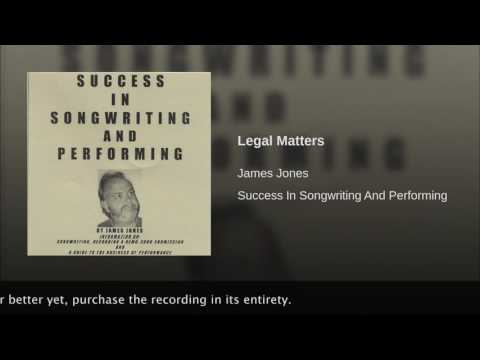 EPISODE 15 - SUCCESS IN SONGWRITING AND PERFORMING - LEGAL MATTERS 2