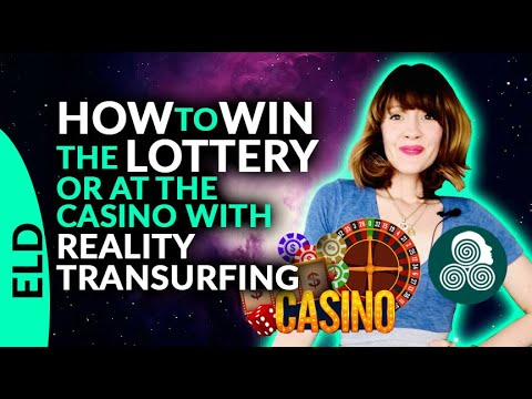 HOW TO WIN THE LOTTERY OR AT THE CASINO WITH REALITY TRANSURFING