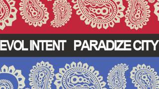 Evol Intent - Paradize City (original mix)