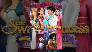 Принцеса Лебідь: Королівство Музики