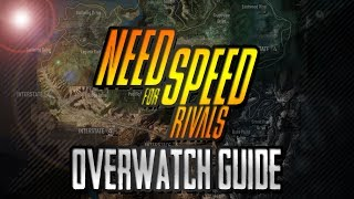 Need for Speed Rivals - Network / Overwatch Guide (Android, iOS & PC)