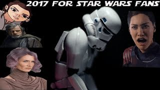 2017 for Star Wars Fans